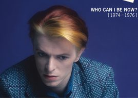 Win a DAVID BOWIE 'WHO CAN I BE NOW? (1974-1976)' CD Boxed Set!